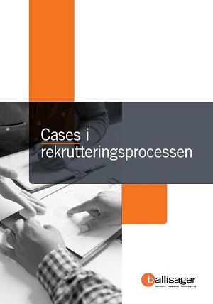 Cases i rekrutteringsprocessen