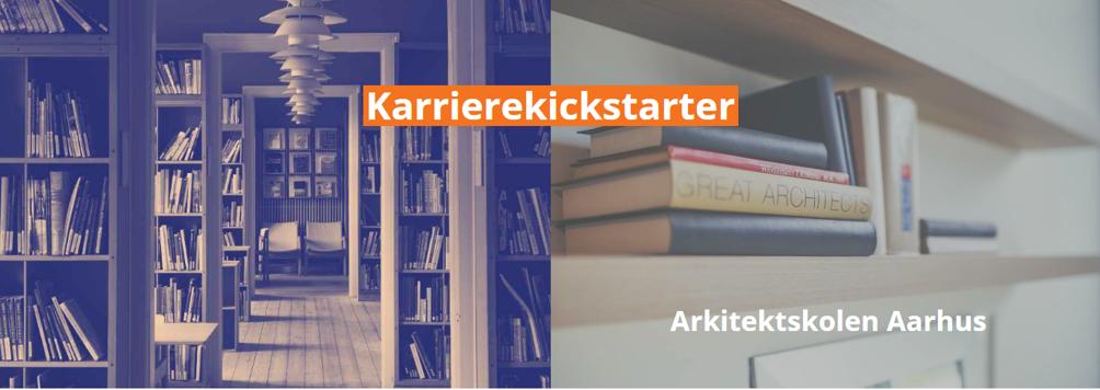 Karrierekickstarter_Arkitektskolen_Aarhus